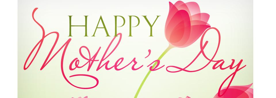Mothering Sunday – Sunday 26th March 2017