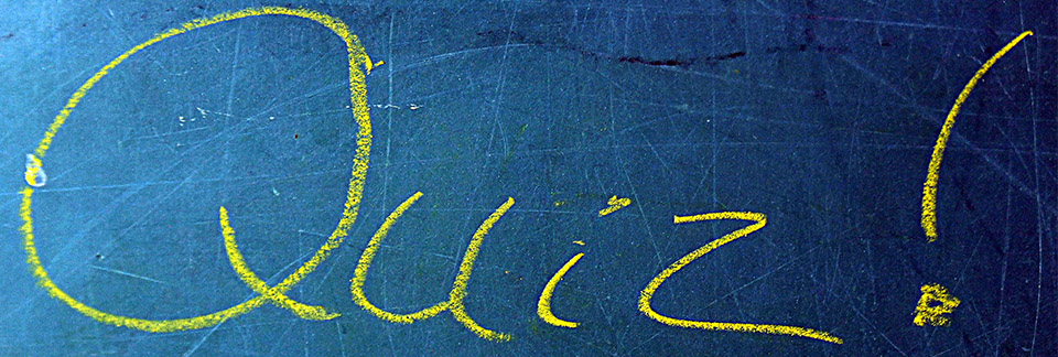 Quiz – Thursday 6th February